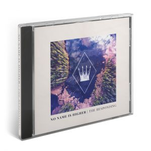 """The Responding – """"No Name Is Higher"""" Now Available"""